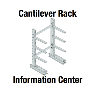 Cantilever Rack Information Center